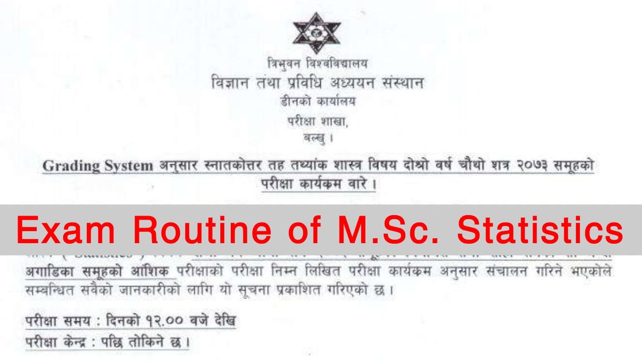 Tribhuvan University, exam routine, M.Sc. Statistics, Tribhuvan University exam routine, Tribhuvan University M.Sc. Statistics, TU exam routine, TU M.Sc. Physics, Tribhuvan University exam routine 2075, Tribhuvan University M.Sc. Statistics, TU exam routine 2075, TU M.Sc. Physics 2075,