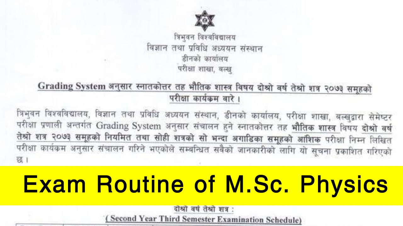 Tribhuvan University, exam routine, M.Sc. Physics, Tribhuvan University exam routine, Tribhuvan University M.Sc. Physics, TU exam routine, TU M.Sc. Physics, Tribhuvan University exam routine 2075, Tribhuvan University M.Sc. Physics, TU exam routine 2075, TU M.Sc. Physics 2075,